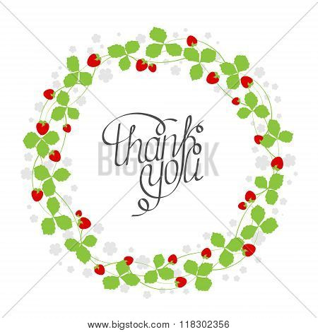 Vector illustration of floral wreath template in flat design style with strawberries, flowers, leaves and text on white background for your design, article or print. Thank you card.