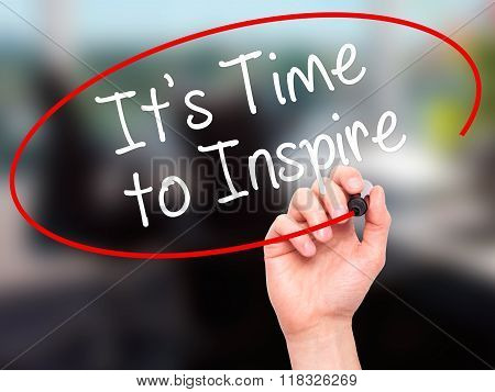 Man Hand Writing It's Time To Inspire With Black Marker On Visual Screen