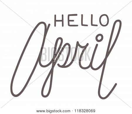Hello April, Line Lettering On White Background