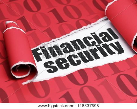 Privacy concept: black text Financial Security under the piece of  torn paper