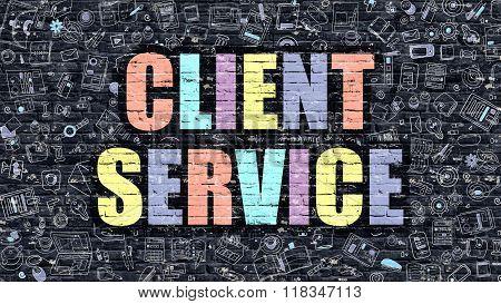 Client Service on Dark Brick Wall.