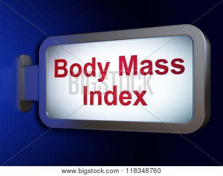Health concept: Body Mass Index on billboard background