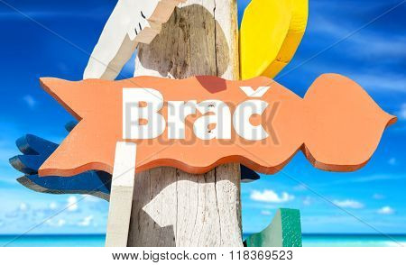 Brac welcome sign with beach