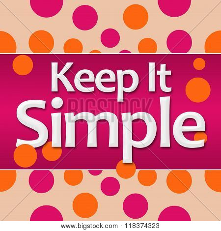 Keep It Simple Pink Orange Background