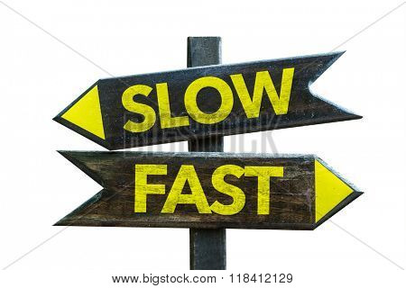 Slow - Fast signpost isolated on white background