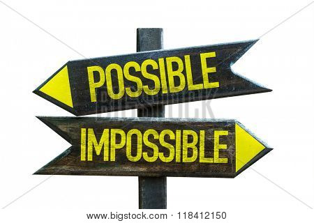Possible - Impossible signpost isolated on white background