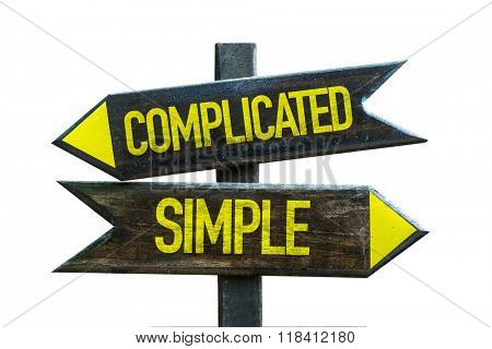 Complicated - Simple signpost isolated on white background