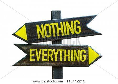 Nothing - Everything signpost isolated on white background