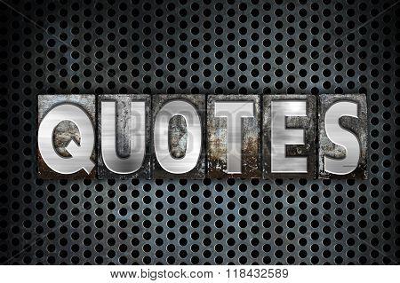 Quotes Concept Metal Letterpress Type
