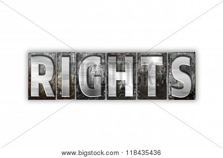 Rights Concept Isolated Metal Letterpress Type