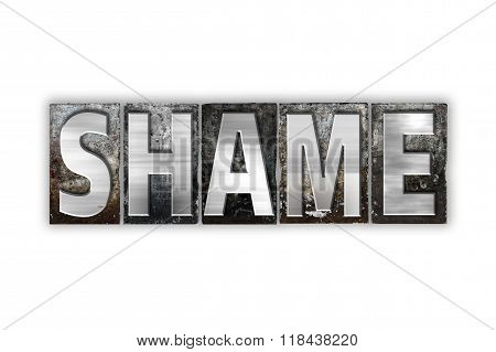 Shame Concept Isolated Metal Letterpress Type