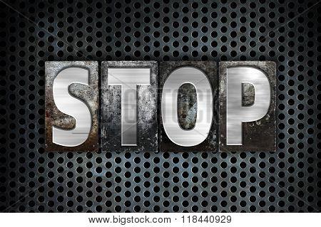 Stop Concept Metal Letterpress Type