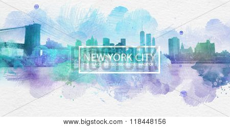 Photo painting of historic landmark skyline with Brooklyn Bridge and blots of blue and purple smudges with text of New York City the Place where dreams are made