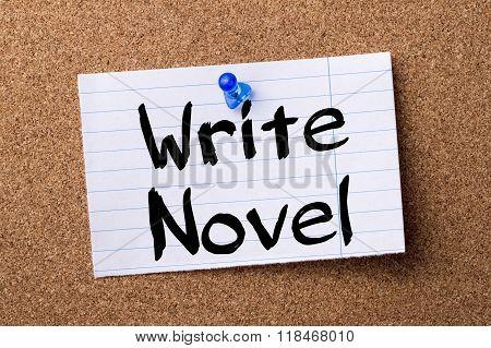 Write Novel - Teared Note Paper Pinned On Bulletin Board