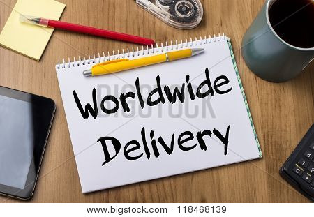Worldwide Delivery - Note Pad With Text