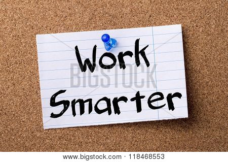 Work Smarter - Teared Note Paper Pinned On Bulletin Board