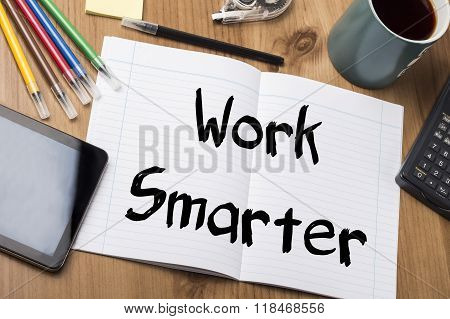 Work Smarter - Note Pad With Text