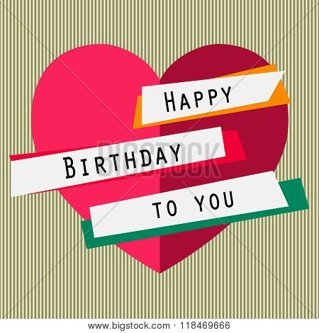 Happy birthday to you card with heart, ribbons, lettering. Simple text.