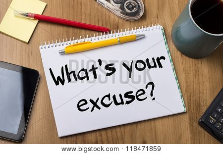 What's Your Excuse? - Note Pad With Text