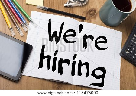 We're Hiring - Note Pad With Text
