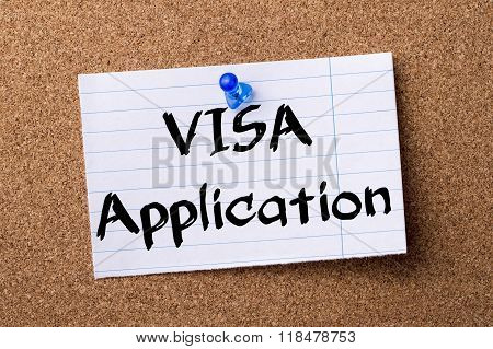Visa Application - Teared Note Paper Pinned On Bulletin Board