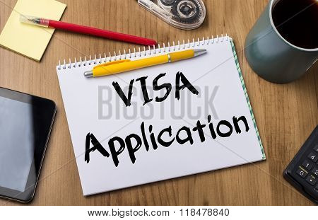 Visa Application - Note Pad With Text