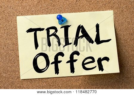 Trial Offer - Adhesive Label Pinned On Bulletin Board