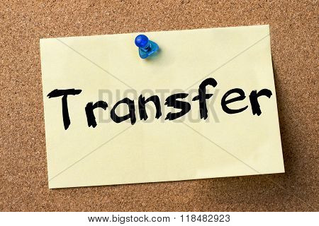 Transfer - Adhesive Label Pinned On Bulletin Board