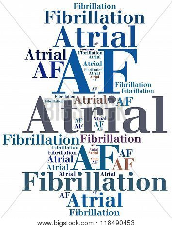 AF - Atrial fibrillation. Disease abbreviation related to hearth illness.