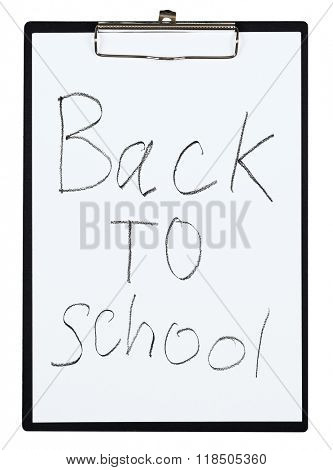 Clipboard and paper sheet with pencil drawing back to school, isolated object