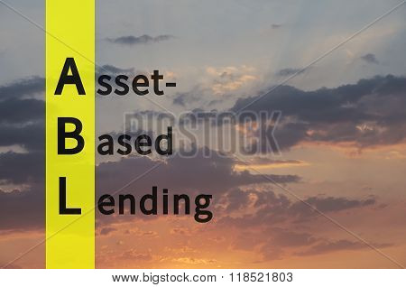 Acronym ABL as Asset-Based Lending. The sky visible in the background.