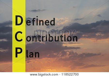 Acronym DCP as Defined Contribution Plan. The sky visible in the background.