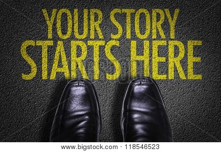 Top View of Business Shoes on the floor with the text: Your Story Starts Here