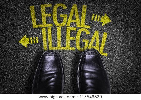 Top View of Business Shoes on the floor with the text: Legal - Illegal