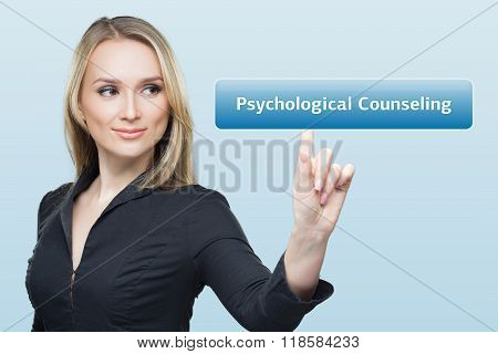 Businesswoman presses button psychological counseling on virtual screens. technology, internet and n