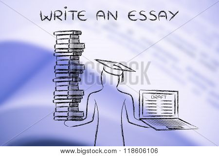 Write An Essay, Graduate Holding Books And Laptop With Thesis Draft