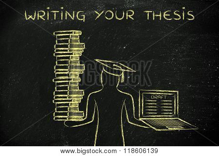 Writing Your Thesis, Graduate Holding Books And Laptop With Draft