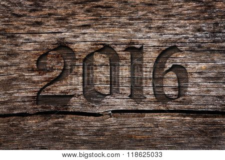 New Year 2016 Carved Number In The Old Cracked Wood With Grunge Look