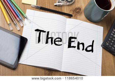 The End - Note Pad With Text