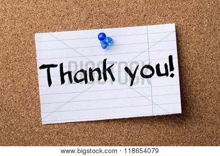 Thank You! - Teared Note Paper Pinned On Bulletin Board
