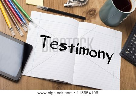 Testimony - Note Pad With Text