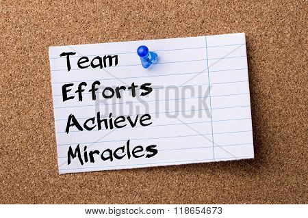 Team Efforts Achieve Miracles - Teared Note Paper Pinned On Bulletin Board
