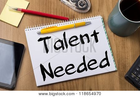 Talent Needed - Note Pad With Text