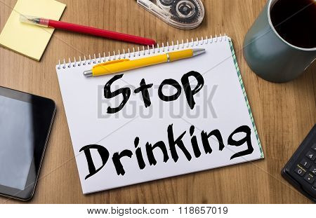 Stop Drinking - Note Pad With Text