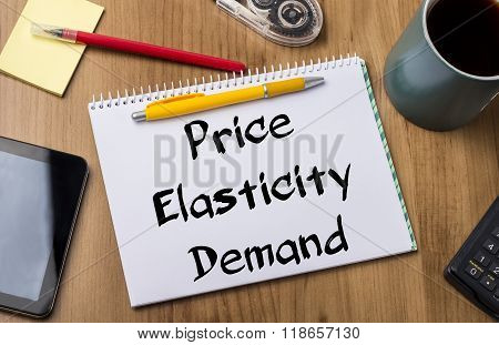 Price Elasticity Demand - Note Pad With Text