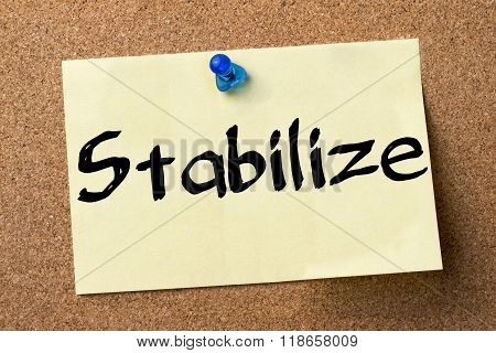 Stabilize - Adhesive Label Pinned On Bulletin Board