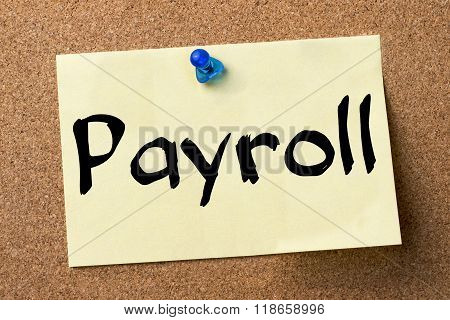 Payroll - Adhesive Label Pinned On Bulletin Board