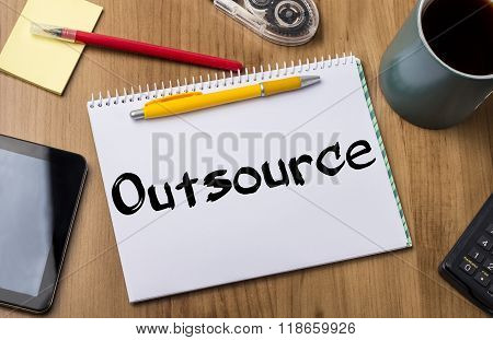 Outsource - Note Pad With Text