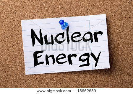 Nuclear Energy - Teared Note Paper Pinned On Bulletin Board