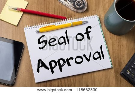 Seal Of Approval - Note Pad With Text